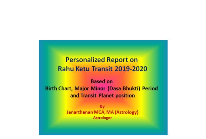 do personalized report on rahu ketu transit 2019