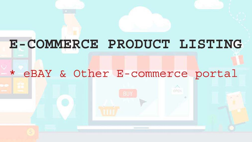 Do Products Listing On Ebay And Other Ecommerce Platform By Tusharchoubisa