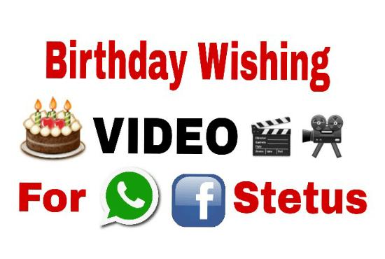 Create Birthday Wishing Video For Whatsapp Facebook Status