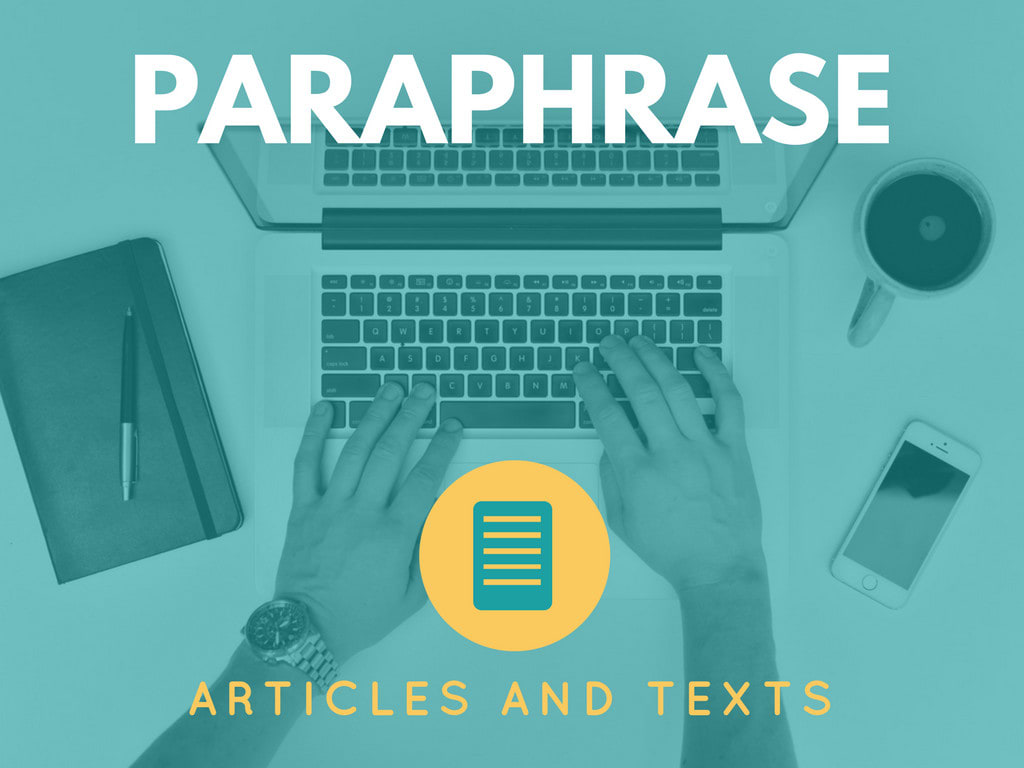 Paraphrase Reword Rewrite Your Text Or Article By Rafaelefm Fiverr