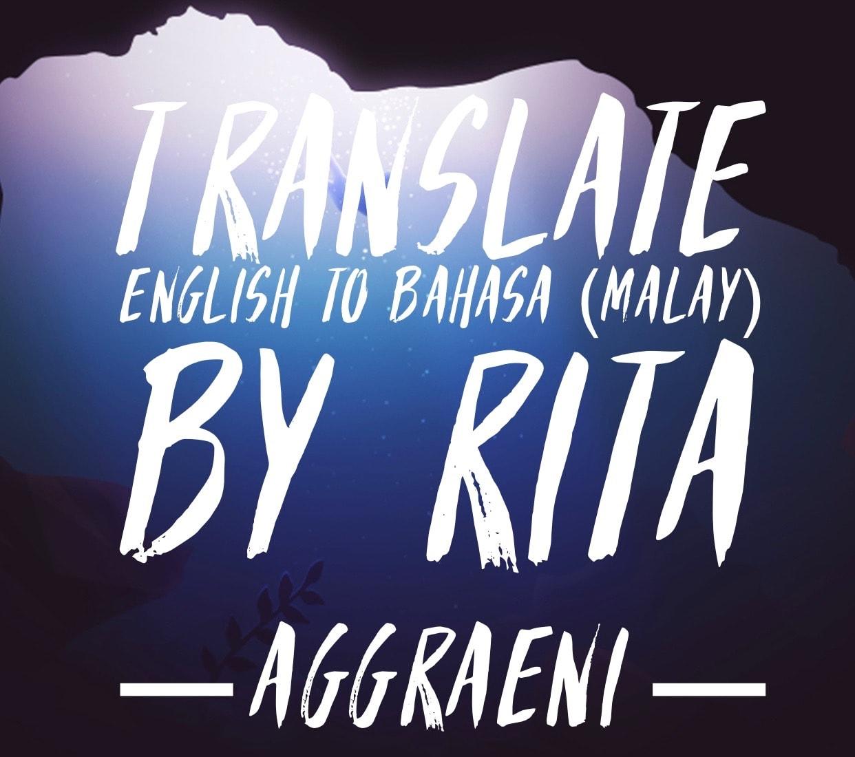 Translate English To Bahasa Malay Or Indonesia By Ritaaggraeni