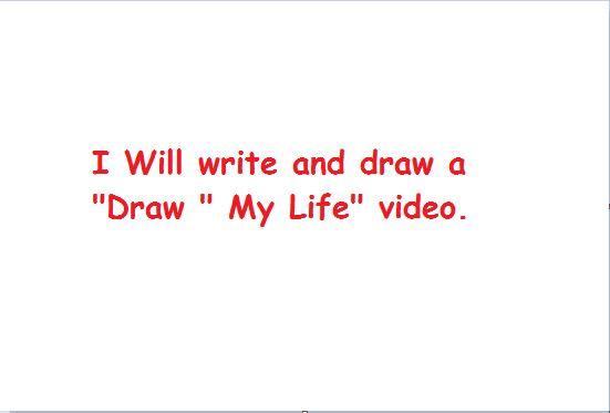Do A Draw My Life Video By Amo2005