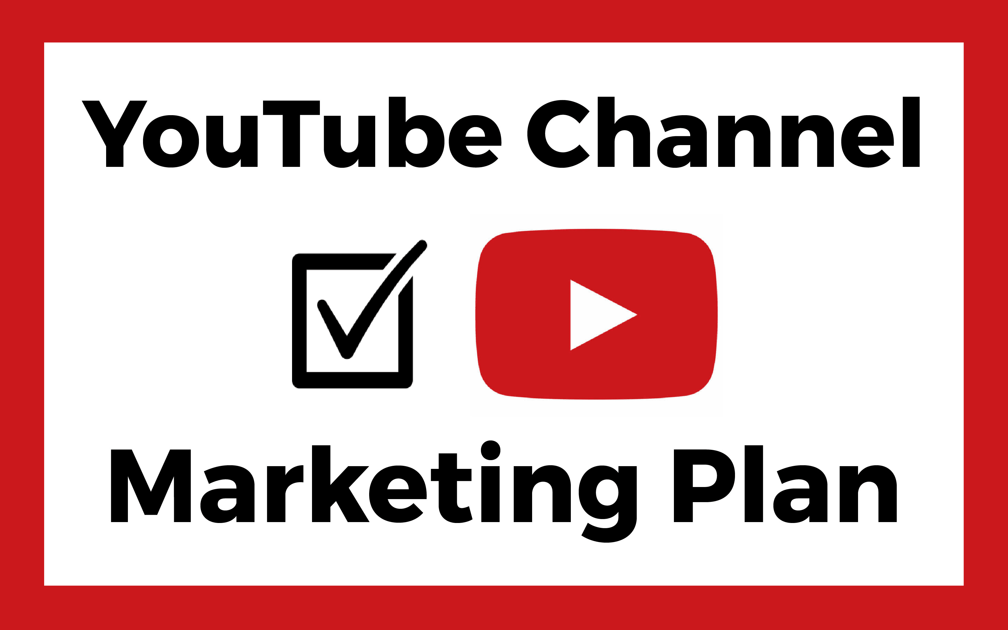 Help you create a marketing plan for your youtube channel by Kohort