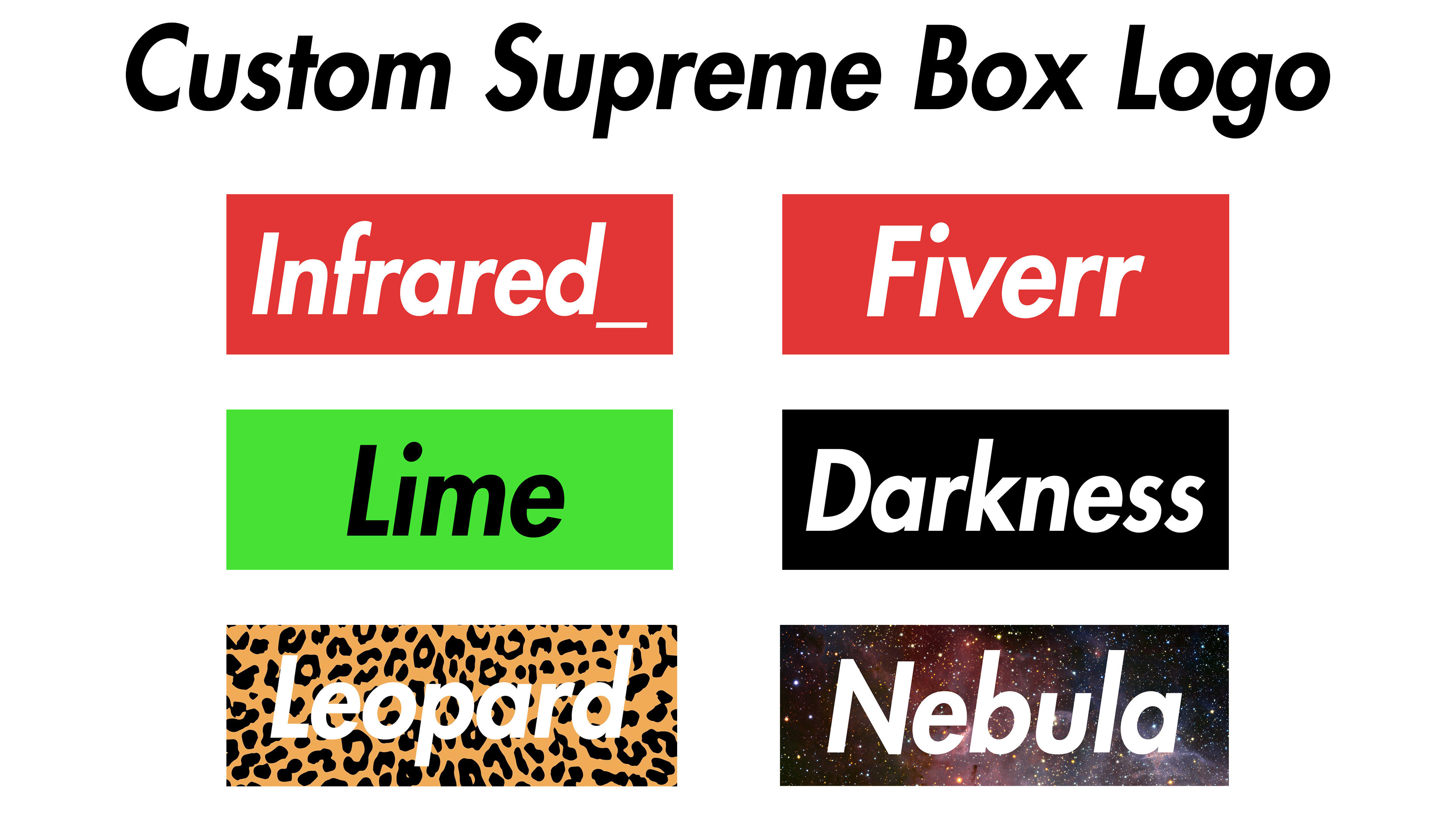 Make A Print Ready Custom Supreme Box Logo In Under 24 Hours By