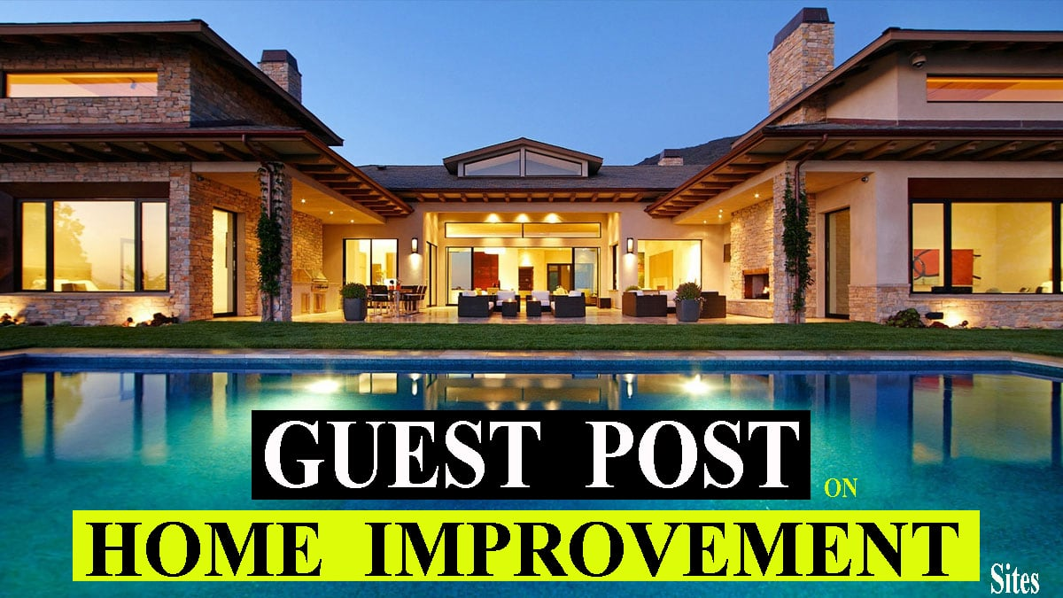 guest post on home improvement and real estate websites