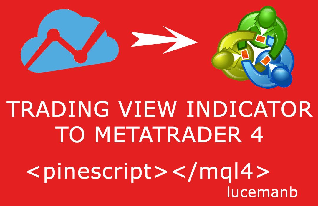 Convert Trading View Indicator To Mt4 By Lucemanb