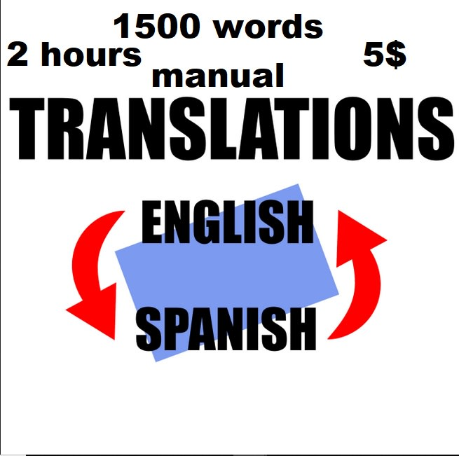 translate manually 1500 words from spanish into english or vice versa in 2 h by amro22elzeiny fiverr