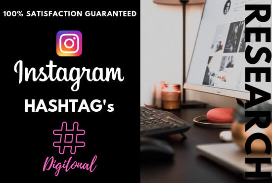 Research The Top 100 Hashtags To Grow Your Instagram By Digitonal