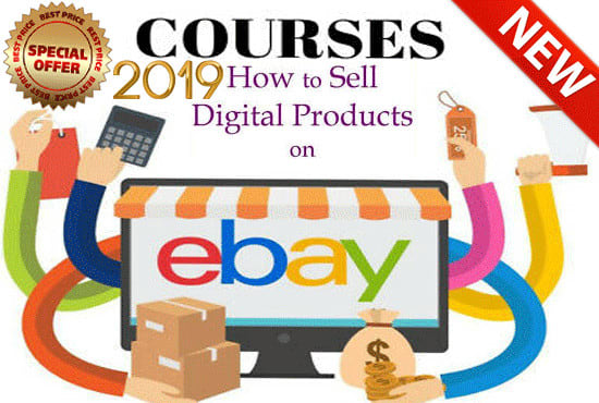 Give You The Best Course Ebay Digital Dropshipping 2019 By Soukainarafik