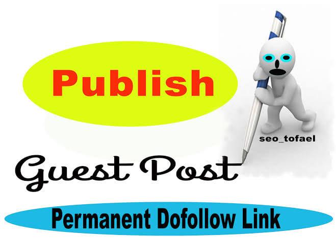 Do guest post seo dofollow backlinks by Ranahasan60