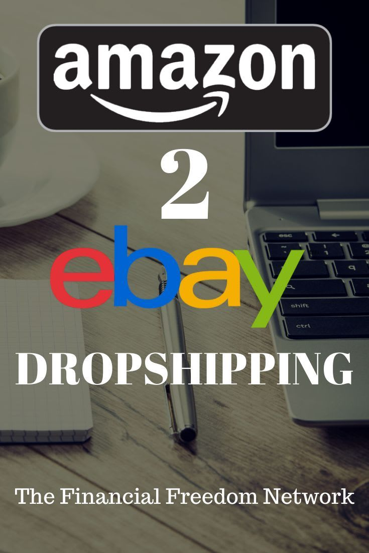 Dropshipping Amazon To Ebay Easiest Way To Make Money Online By Mojahedibrahim