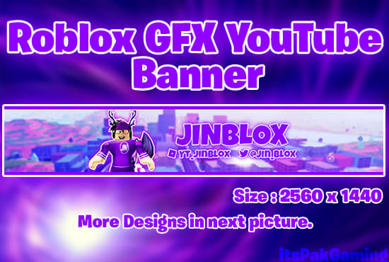 Roblox Ad Banner Size Make You Roblox Gfx Youtube Banner By Itspakgaming