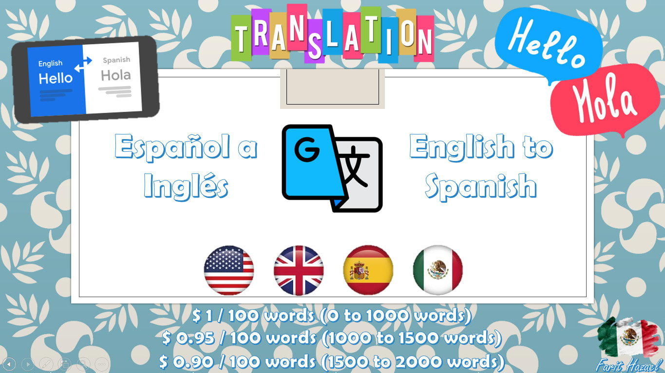 translate from english to spanish and spanish to english by farit31093 fiverr