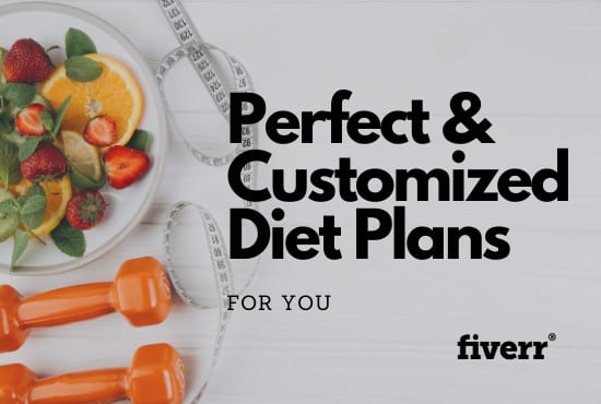 Create A Customized Diet Plan For You By Abida Iqbal