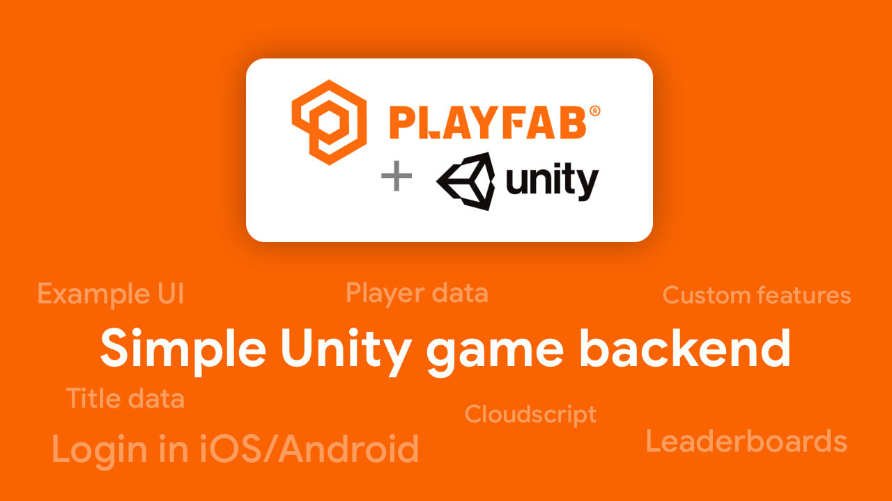 Add Online Features To Your Unity Game Using Playfab By Bionicl