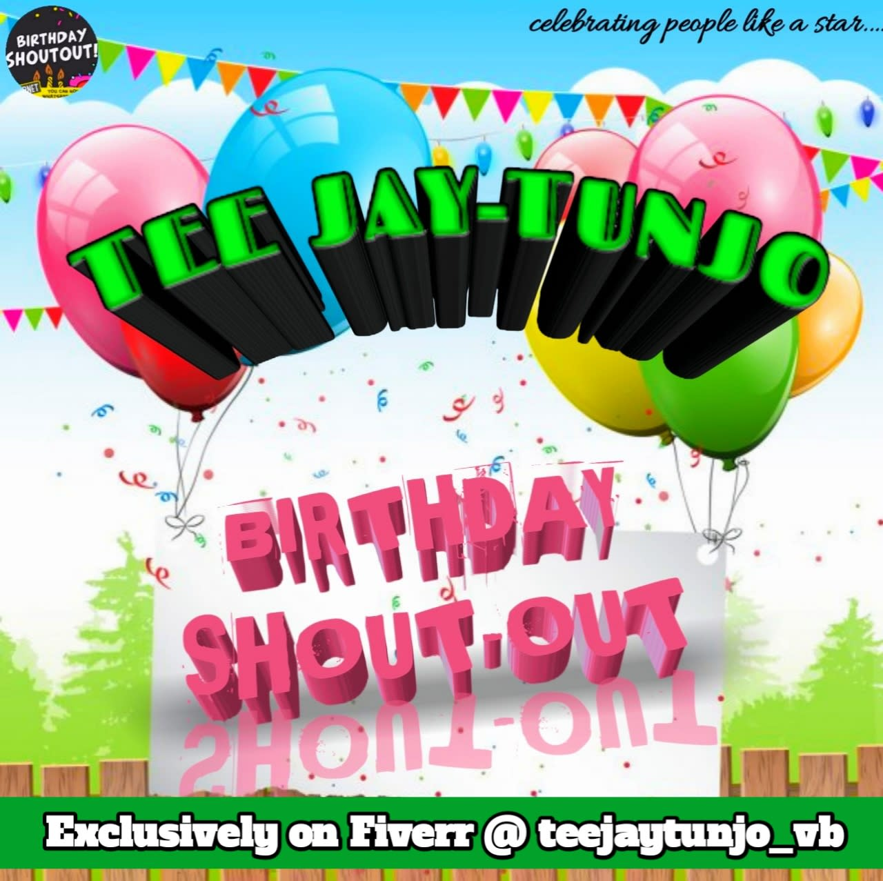 Wish You Happy Birthday With A Birthday Song Shout Out Video By Teejaytunjo Vb