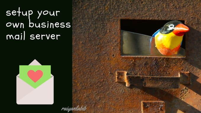 setup your own business mail server