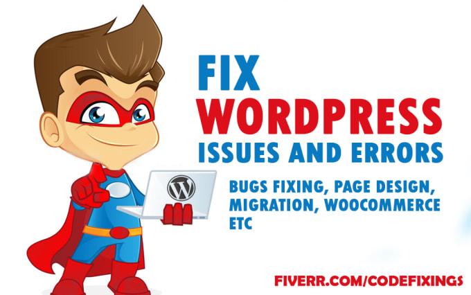 I will fix wordpress issues and woocommerce errors