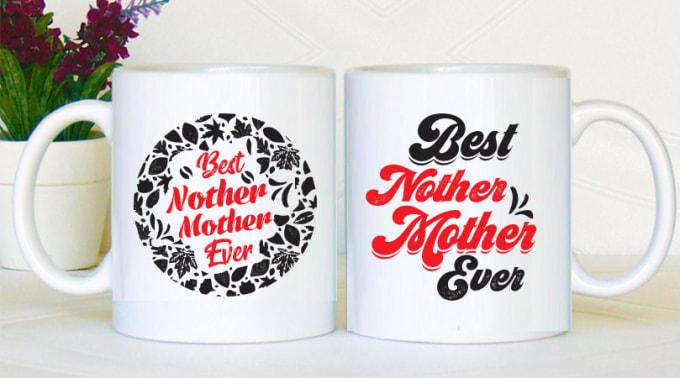 Create Awesome Coffee Mug Design By Shamias1