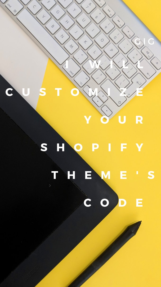 Customize your shopify code by Dssaez