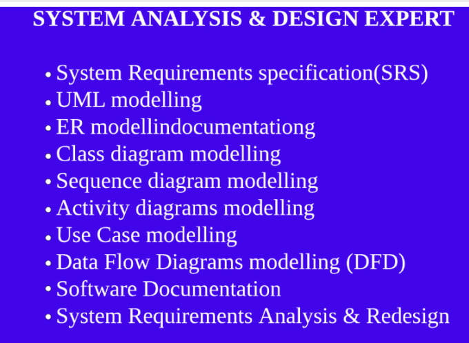Do System Analysis And Design For You By Odidaamudala