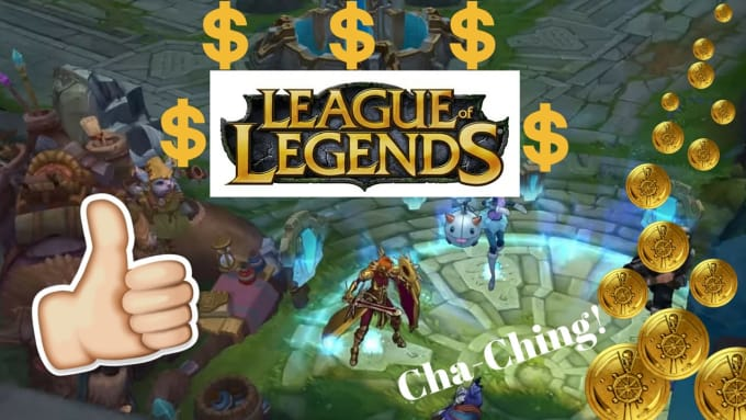 Teach you how to make money from playing lol and video games by Medsami23 |  Fiverr