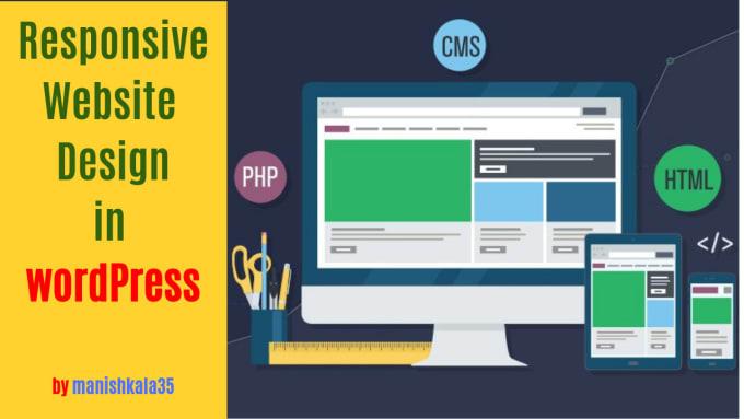 Create Responsive Website Design In Wordpress By Manishkala35