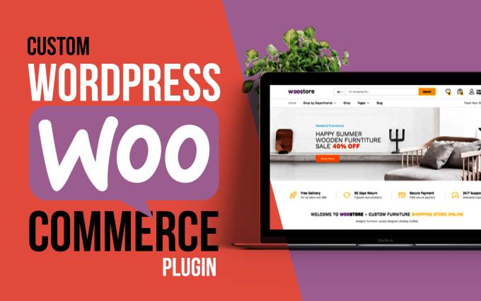I will create or customize wordpress woocommerce plugin for you