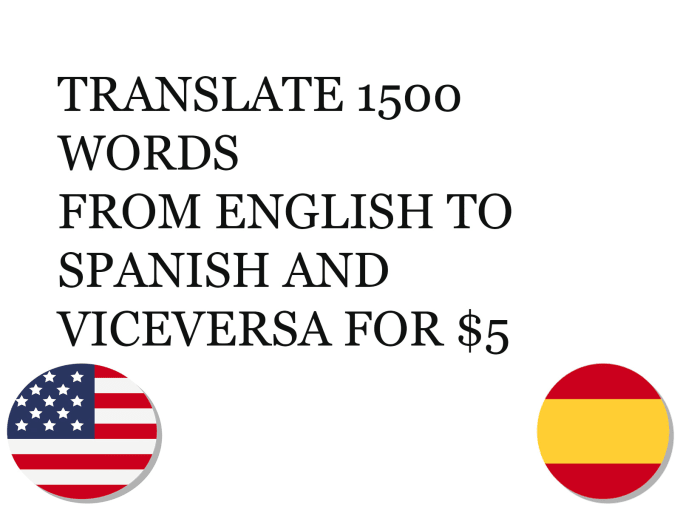 translate 1500 words from english to spanish and viceversa by javbier777 fiverr