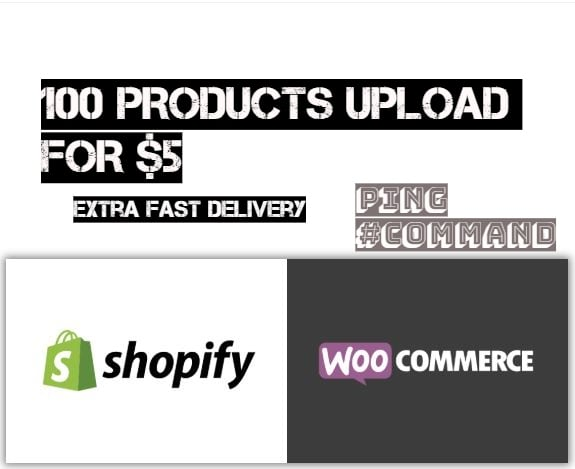 upload 100 products to your woocomemerc and shopify store