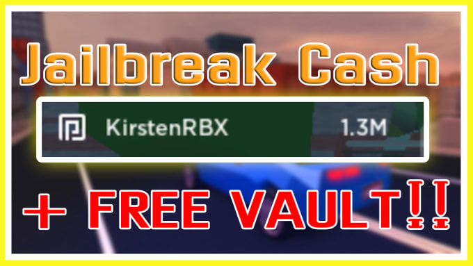 Roblox Free Money In Jailbreak Give You Money In Roblox Jailbreak By Le Frumps