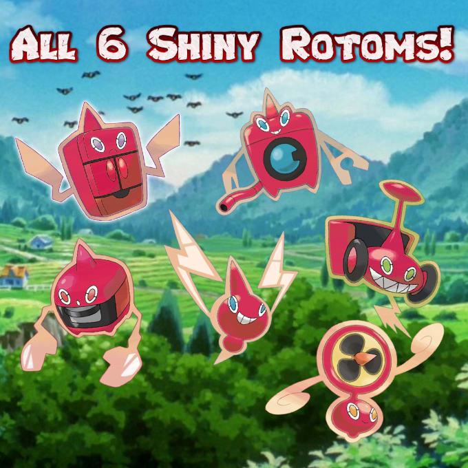 Trade You All 6 Shiny Rotom Forms By Klapchop123 Rotom is a hard to obtain pokémon. klapchop123 i will trade you all 6 shiny rotom forms for 10 on fiverr com