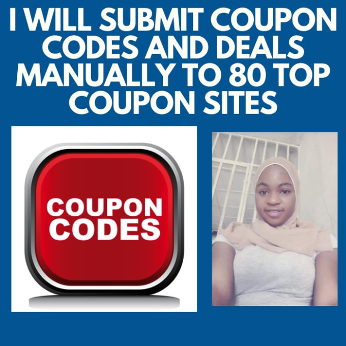 Submit Coupon Codes And Deal Manually To 20 Top Coupon Site By Halimat06