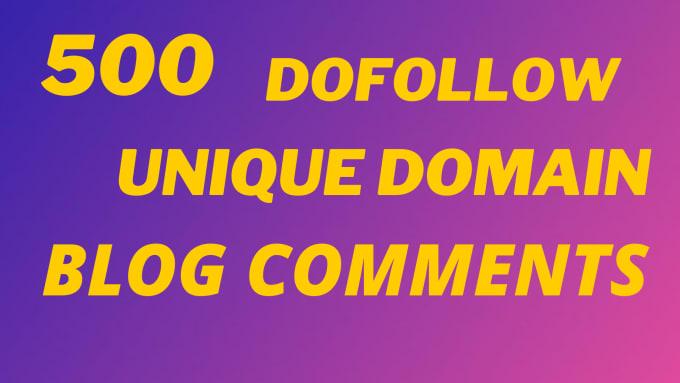 500 dofollow unique domains blog comments in less time