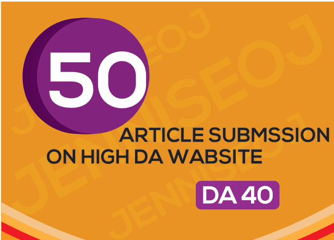 provide 50 unique article submission with da40 plus unique domain backlin