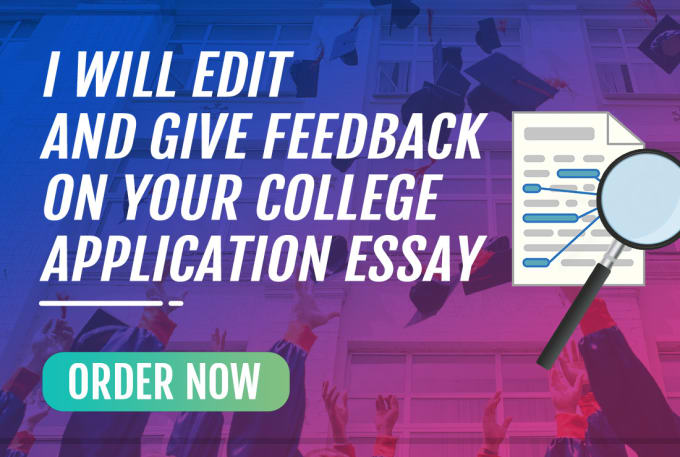edit and give feedback on your college application essay