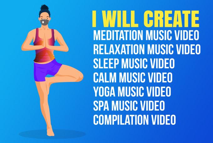 create meditation music video, compilation video