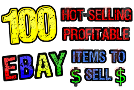 Share With You My Top 100 Hot Selling Items To Sell On Ebay By Alienbrayn