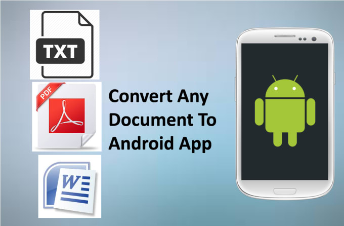 Convert doc,pdf,etc to android app by Milan_pithadia
