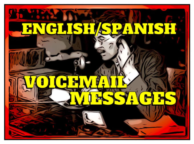 Phone system voice message in english spanish m4hsunfo