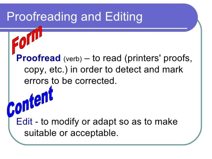 editing and proofreading an essay Editing service and proofreading techniques that march in step with the newest academic demands most of our clients have already earned their desired grades.