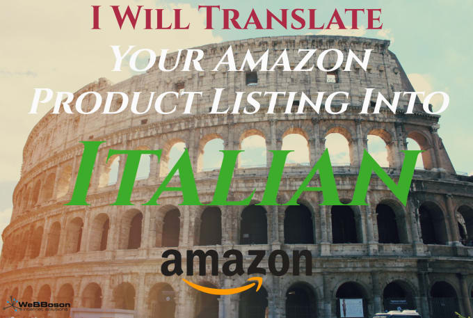 Translations Into Italian: Translate And Localize Your Amazon Listing Into Italian By