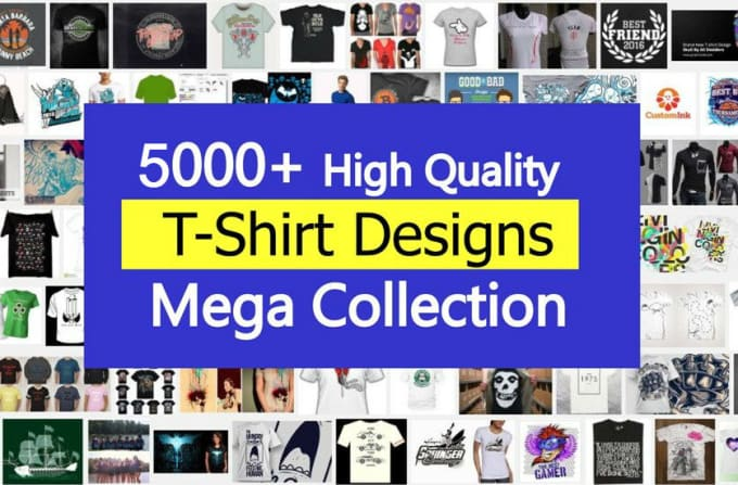 a18fa8f5a Deliver 5000 tshirt designs bundle direct link download by Brahim165