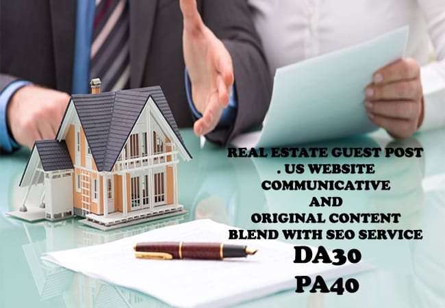write and publish guest post on real estate blog da30 pa40