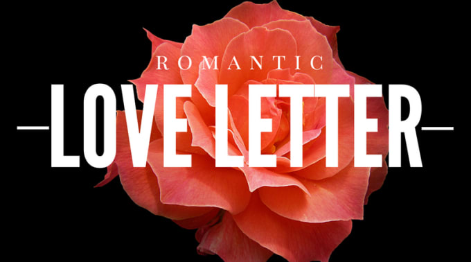 Write A Beautiful Powerful And Romantic Love Letter