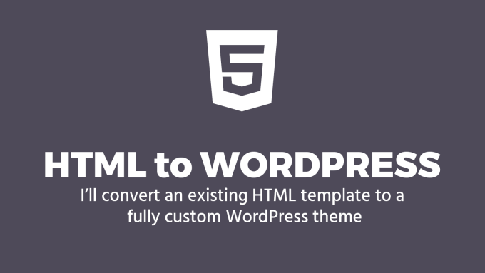 Convert your html 5 template to a custom wordpress theme by Mattsure