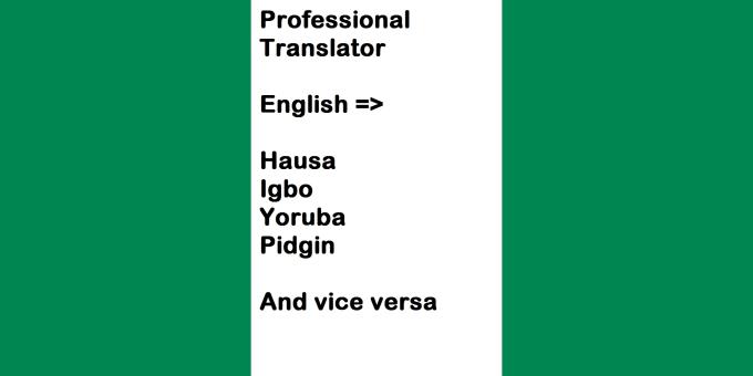 translate from english to hausa igbo yoruba pidgin
