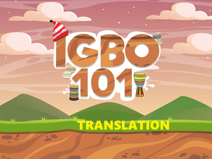 translate any igbo document to english and vice versa