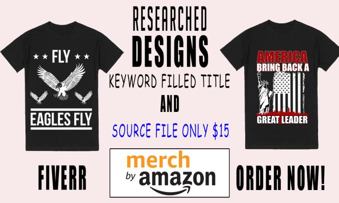 8a5e50c9e78b Do Merch By Amazon T Shirt Design Keywords And Source File
