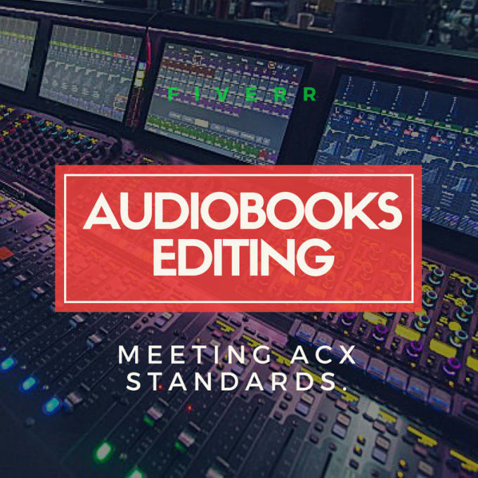 Edit and master your audiobooks meeting acx standards by
